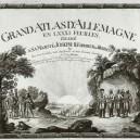 1789. Grand atlas d`Allemagne en LXXXI feuilles